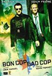 Bon Cop Bad Cop (2006)