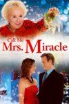 Call Me Mrs. Miracle (2010)