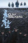 Cliff Walkers (Xuan ya zhi shang) (2021)