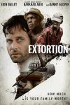 Extortion (2017) online free full english subtitles