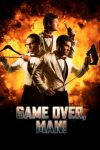 Game Over Man! (2018)
