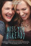 Miss You Already (2015) free online full with english subtitles