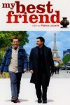 My Best Friend (Mon meilleur ami) (2006)
