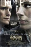 Nothing But the Truth (2008) free online full with english subtitles