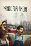 Prince Avalanche (2013)
