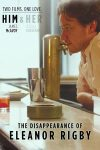 The Disappearance of Eleanor Rigby: Him (2013) full free online with english subtitles