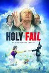 The Holy Fail (2019) online free full with english subtitles