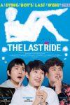 The Last Ride (Widaehan sowon) (2016)