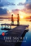 The Secret: Dare to Dream (2020) full free online with english subtitles